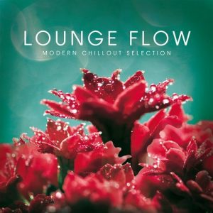 VA - Lounge Flow (Modern Chillout Selection) [Cleverland]