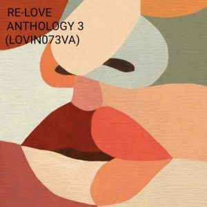 VA - ReLove 3 Anthology [Love International]
