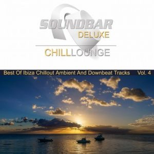VA - Soundbar Deluxe Chill Lounge, Vol. 4 (Best of Ibiza Chillout Ambient and Downbeat Tracks) [Freebeat Music Records]