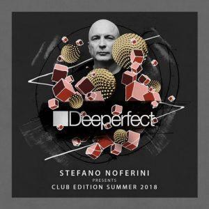 VA - Stefano Noferini Presents Club Edition Summer 2018 [Deeperfect Records]