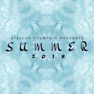 VA - Stellar Fountain Presents : Summer 2018 [Stellar Fountain]