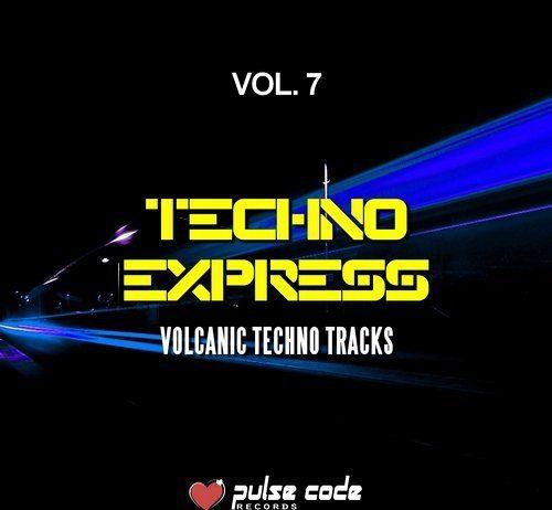 VA - Techno Express, Vol. 7 (Volcanic Techno Tracks) [Pulse Code Records]