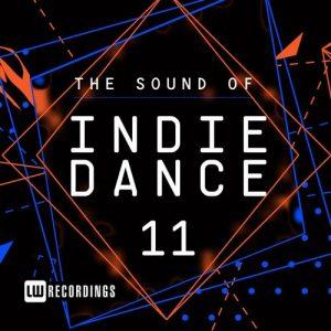 VA - The Sound Of Indie Dance, Vol. 11 [LW Recordings]