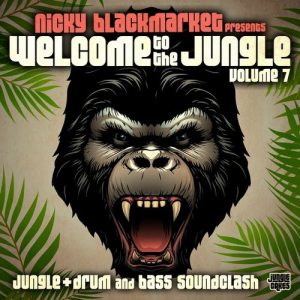 VA - Welcome To The Jungle, Vol. 7: Jungle + Drum and Bass Soundclash [Jungle Cakes]