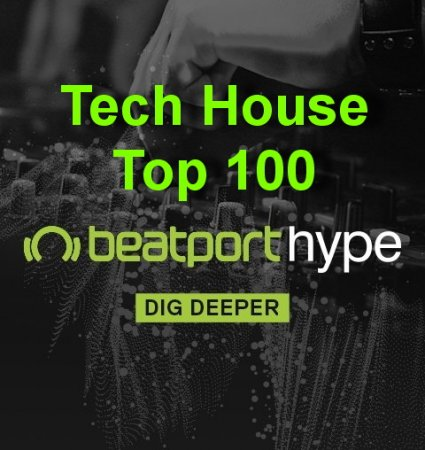 Beatport Tech House Hype Top 100 June 2018
