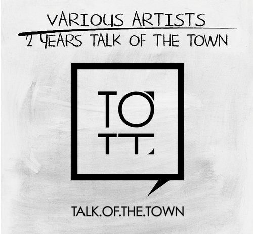 VA - 2 Years Talk of the Town [Talk Of The Town]