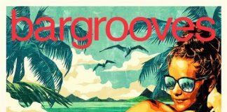 VA - Bargrooves Summer 2018 [Bargrooves]