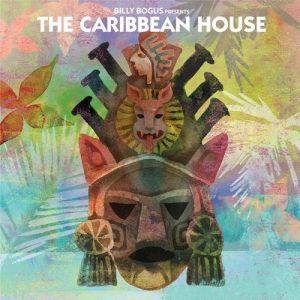 VA - Billy Bogus presents The Caribbean House [Bear Funk]