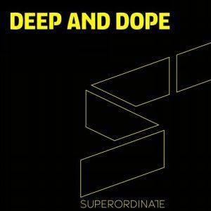VA - Deep & Dope, Vol. 8 [Superordinate Music]