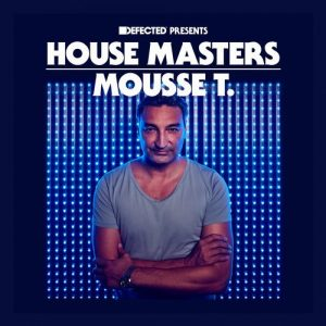 VA - Defected presents House Masters - Mousse T. [Defected]