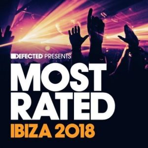 VA - Defected presents Most Rated Ibiza 2018
