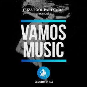 VA - Ibiza Pool Party 2018 [Vamos Music]