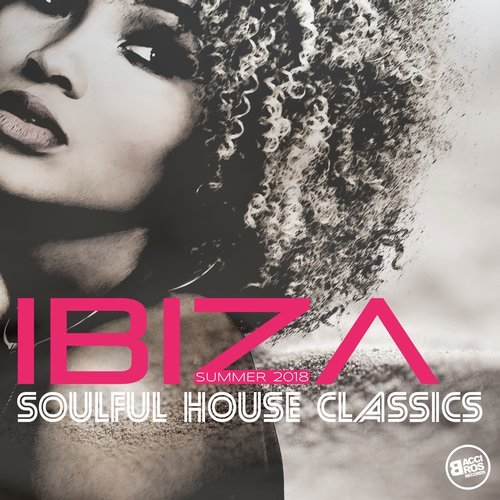 VA - Ibiza Soulful House Classics - Summer 2018 [Bacci Bros. Records]