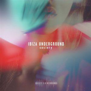 VA - Ibiza Underground Society [Society 3.0]