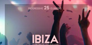 VA - Ibiza Winter Session 2018 (25 Progressive Clubbers) [IBIZA PARTY SQUAD]