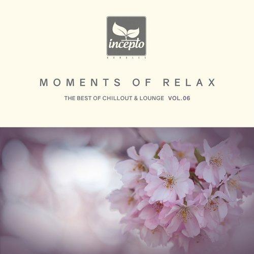 VA - Moments of Relax, Vol. 6 [Incepto Bundles]