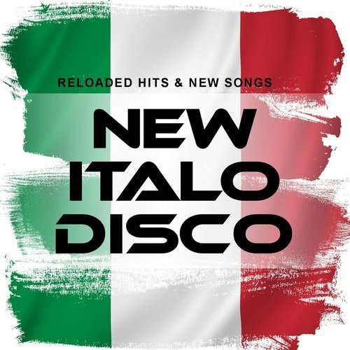VA - New Italo Disco: Reloaded Hits & New Songs [Sounds United]