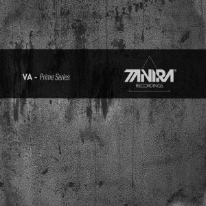VA - Prime Series [Tanira Recordings]