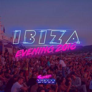 VA - Sunset Disco Ibiza Evening 2018 [Sunset Disco]