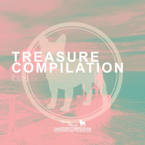 VA - TREASURE COMPILATION - IBIZA, VOL. 3 [Vintage Music Label]