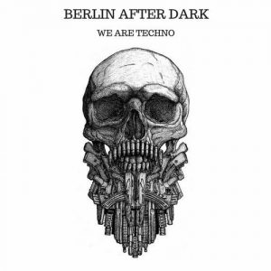VA - We Are Techno [Berlin After Dark]