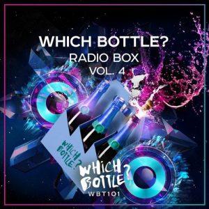 VA - Which Bottle?: Radio Box, Vol. 4 [Which Bottle?]