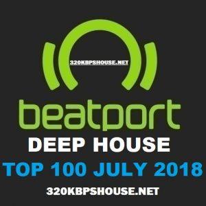 Beatport DEEP HOUSE Top 100 JULY 2018