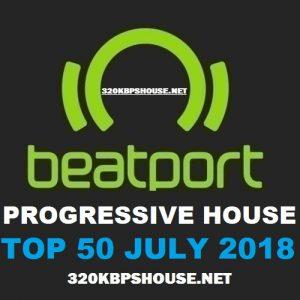 Beatport PROGRESSIVE HOUSE Top 50 JULY 2018