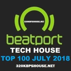 Beatport TECH HOUSE Top 100 JULY 2018