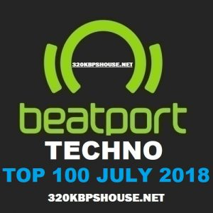 Beatport TECHNO Top 100 JULY 2018