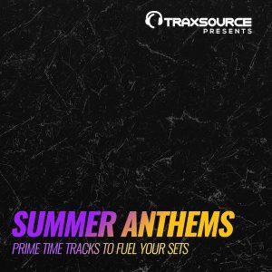 Traxsource Presents Summer Anthems 2018