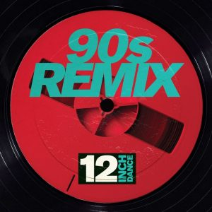 VA - 12 Inch Dance/90s Remix
