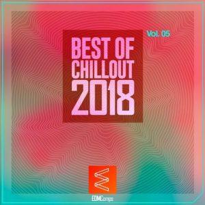 VA - Best of Chillout 2018, Vol. 05 [EDM Comps]