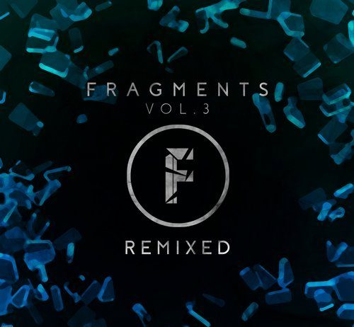VA - Fragments Vol.3 - Remixed [Fragmented Recordings]