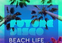 VA - Future Disco: Beach Life 2.0 [Future Disco]