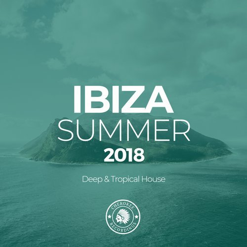 Download va ibiza summer 2018 deep tropical house for Top deep house tracks of all time