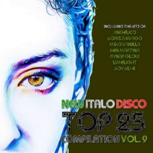 VA - New Italo Disco Top 25 Compilation, Vol. 9 [BCR]
