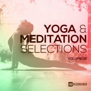 VA - Yoga & Meditation Selections, Vol. 02 [LW Recordings]