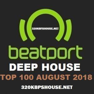 Beatport DEEP HOUSE Top 100 AUGUST 2018