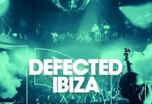 Defected Ibiza 2018 Playlist