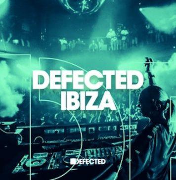 Defected Ibiza 2018 Playlist