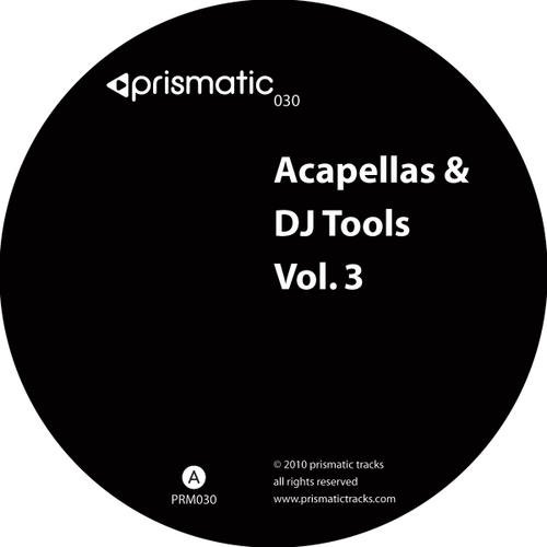 VA - Acapellas & DJ Tools Volume 3 [Prismatic Tracks]