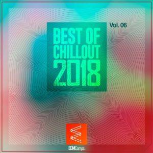 VA - Best of Chillout 2018, Vol. 06 [EDM Comps]