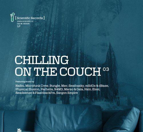 VA - Chilling on the Couch .03 LP [Scientific]