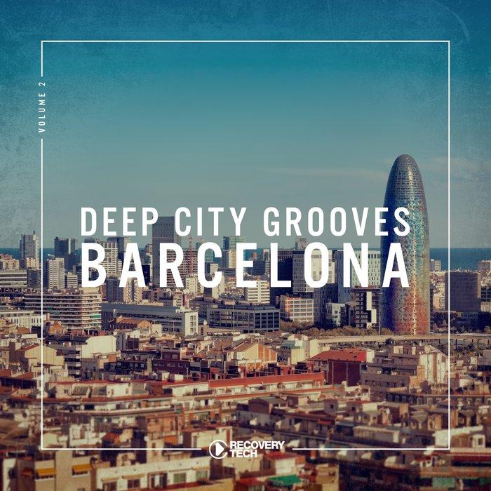 VA - Deep City Grooves Barcelona Vol 2