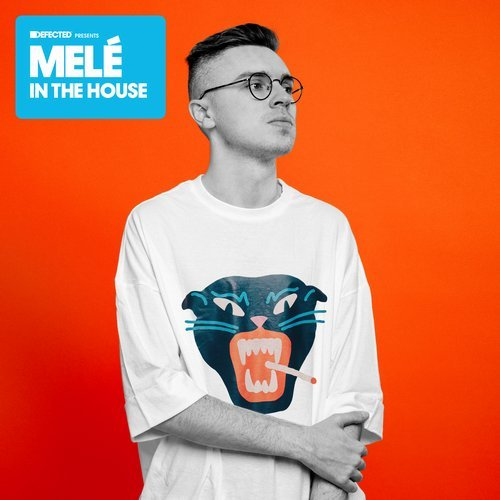VA - Defected presents Mele In The House [Defected]
