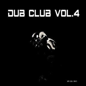 VA - Dub Club, Vol. 4 [Van Czar Series]