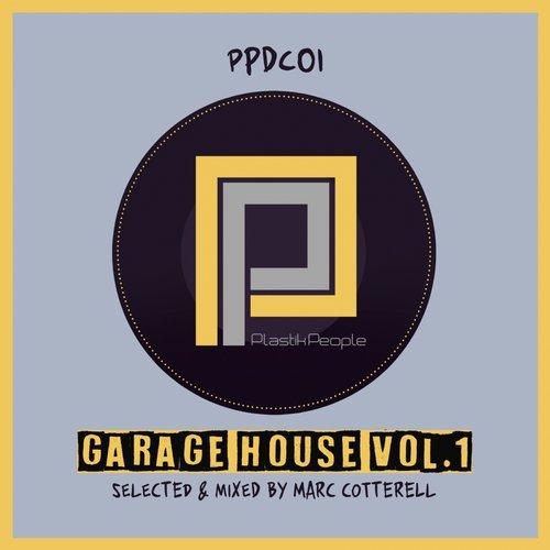 VA - Garage House, Vol. 1 [Plastik People Digital]