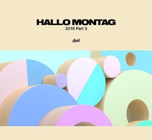 VA - Hallo Montag 2018 Part 3 [Suol]