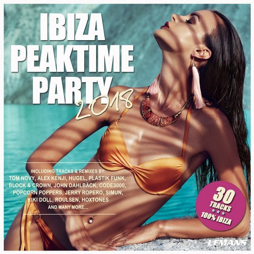 VA - Ibiza Peaktime Party 2018 [Le Mans Recordings]